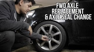 How to: FWD Axle replacement, Transmission Output Seal Change Scion Xb