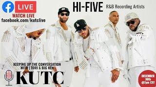 KUTC | EPISODE 10 | Hi-Five | R&B Recording Artists