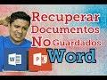 como recuperar archivos word no guardado, recuperar archivos de word, archivos de Powerpoint 2019