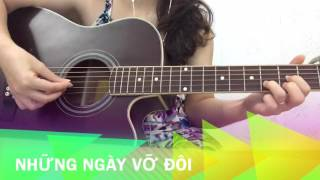 Những ngày vỡ đôi (Đinh Uyên) - Guitar cover by Khải Hoàn
