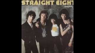 Straight Eight - Tonite