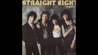 Straight Eight - Tonite