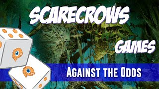 Against the Odds: Scarecrows (Games)