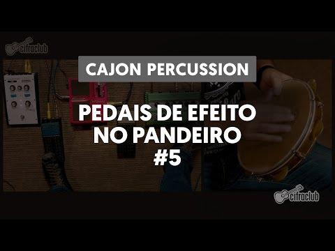 Pedais de Efeito no Pandeiro | Cajon Percussion por Marcos Suzano (5 de 6)