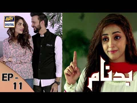 Download Free Updates Popular Drama Badnaam – Ep # 11 – 29 – Oct – 2017