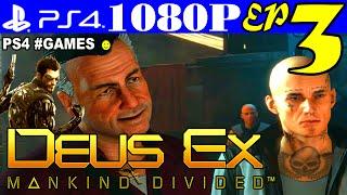 Прохождение DEUS EX: MANKIND DIVIDED ☻ Часть 3 #PS4 ► ПОДПОЛЬНОЕ КАЗИНО