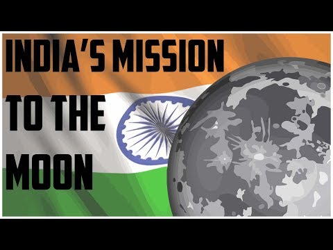 ISRO - India's Chandrayaan 2 Mission to the moon
