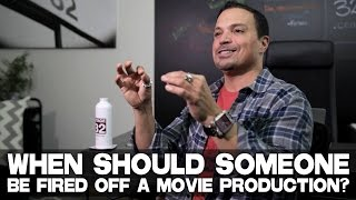 "When Should Someone Be Fired Off A Movie Production? by Richard ""RB"" Botto (Stage 32 CEO)"