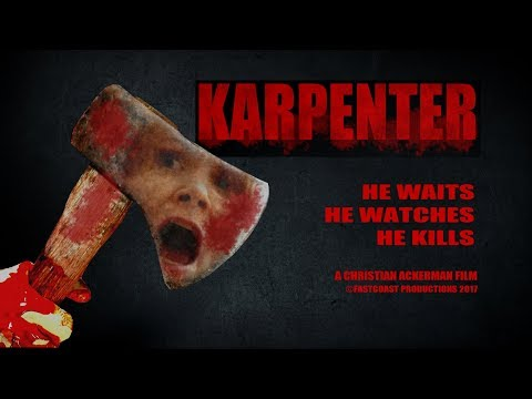 KARPENTER -- Slasher Horror Feature Film Full Movie streaming vf