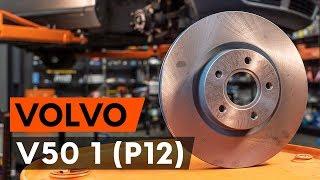 Wymiana Tarcze hamulcowe VOLVO V50: instrukcja napraw