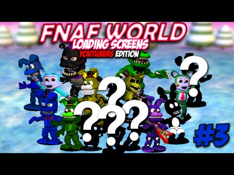 Full Download] Fnaf World Ii Loading Screens Part 7 Ii