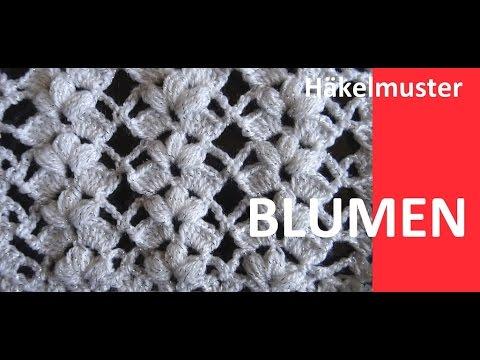 Häkelmuster * BLUMEN `* - YouTube