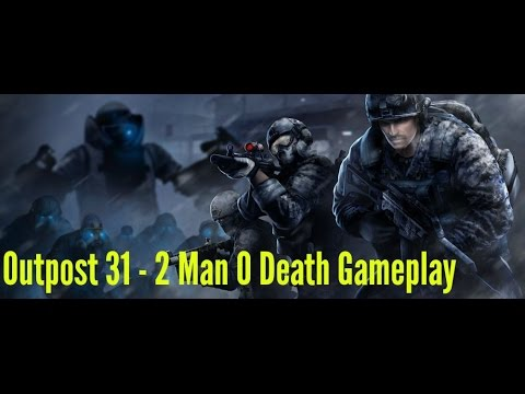 Combat Arms Outpost 31 - 2 Man 0 Death Gameplay (100% Missions Completed & No Respawn Tokens)