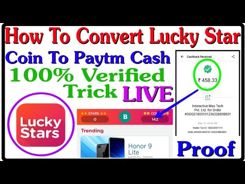 (100% Working Trick) Convert Lucky Star Coin Into Paytm Wallet || with RS-4500/- LIVE PAYMENT PROOF