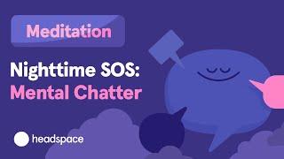 Sleep Meditation - Nighttime SOS: Mental Chatter screenshot 1