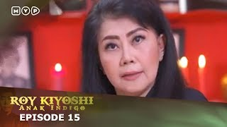 Video Roy Kiyoshi Anak Indigo Episode 15 download MP3, 3GP, MP4, WEBM, AVI, FLV September 2018