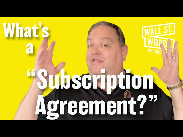 Wall Street Words word of the day = Subscription Agreement