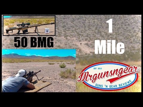 Shooting The Barrett M107A1 50 Caliber Rifle At 1 Mile