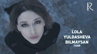 Lola Yuldasheva - Bilmaysan (tizer) | Лола Юлдашева - Билмайсан (тизер)