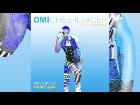 Omi Feat Nicky Jam - Cheerleader (Oficial Remix)