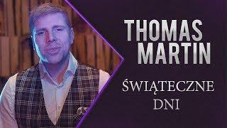 Thomas Martin - Świąteczne Dni