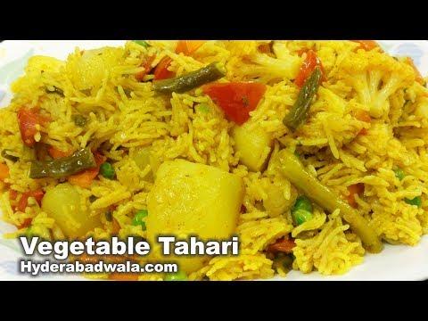 Hyderabadi Vegetable Tahari - The Easiest Way Of Making Tasty Vegetable/Tarkari Pulao
