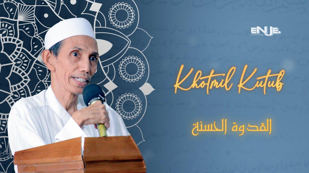 Khotmil Kutub KH. Moh. Zuhri Zaini - Al Qudwatul Hasanah (30/06/2020)