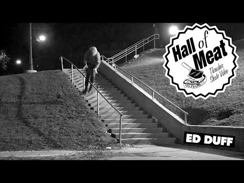Hall Of Meat: Ed Duff