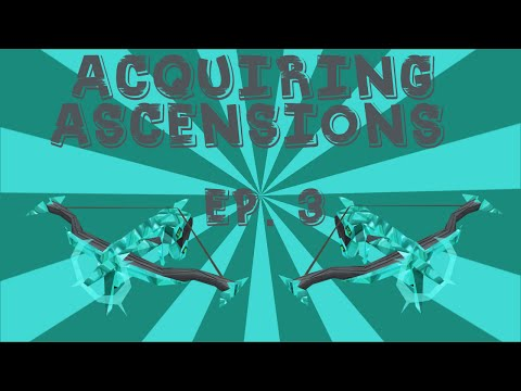 Acquiring Ascensions 3 - #Rekt