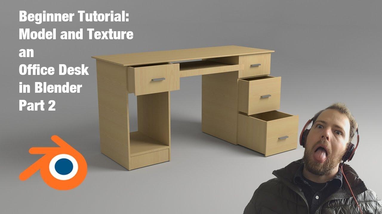 Tutorial 6 Model An Office Desk Blender Beginner Part 2 Youtube