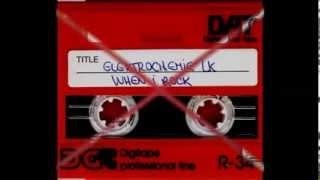 Elektrochemie LK - When I Rock (Dj Rush