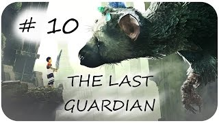 Let´s Play The Last Guardian °_° Part 10 - Taschenlampe / German