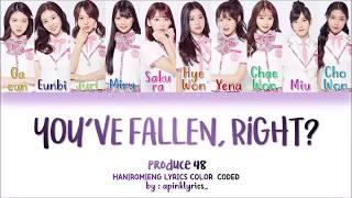 PRODUCE 48 –You've fallen, right?/반해 버리잖아? (好きになっちゃうだろう?) [Kan|Rom|Eng] Color Coded Lyrics