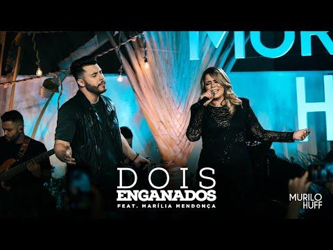 Murilo Huff - DOIS ENGANADOS feat Marília Mendonça PRA OUVIR TOMANDO UMA