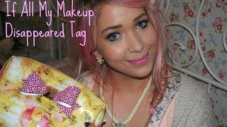 If All My Makeup Disappeared Tag | Away with the Fairies Thumbnail