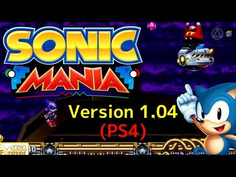 Sonic Mania Version 1.04 (PS4) Update - Sonic & Tails Full Playthrough