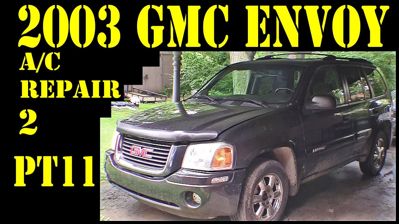 hight resolution of 2003 gmc envoy pt11 ac clutch diagnosis repair diy trailblazer raineer 4 2l 4x4 suv