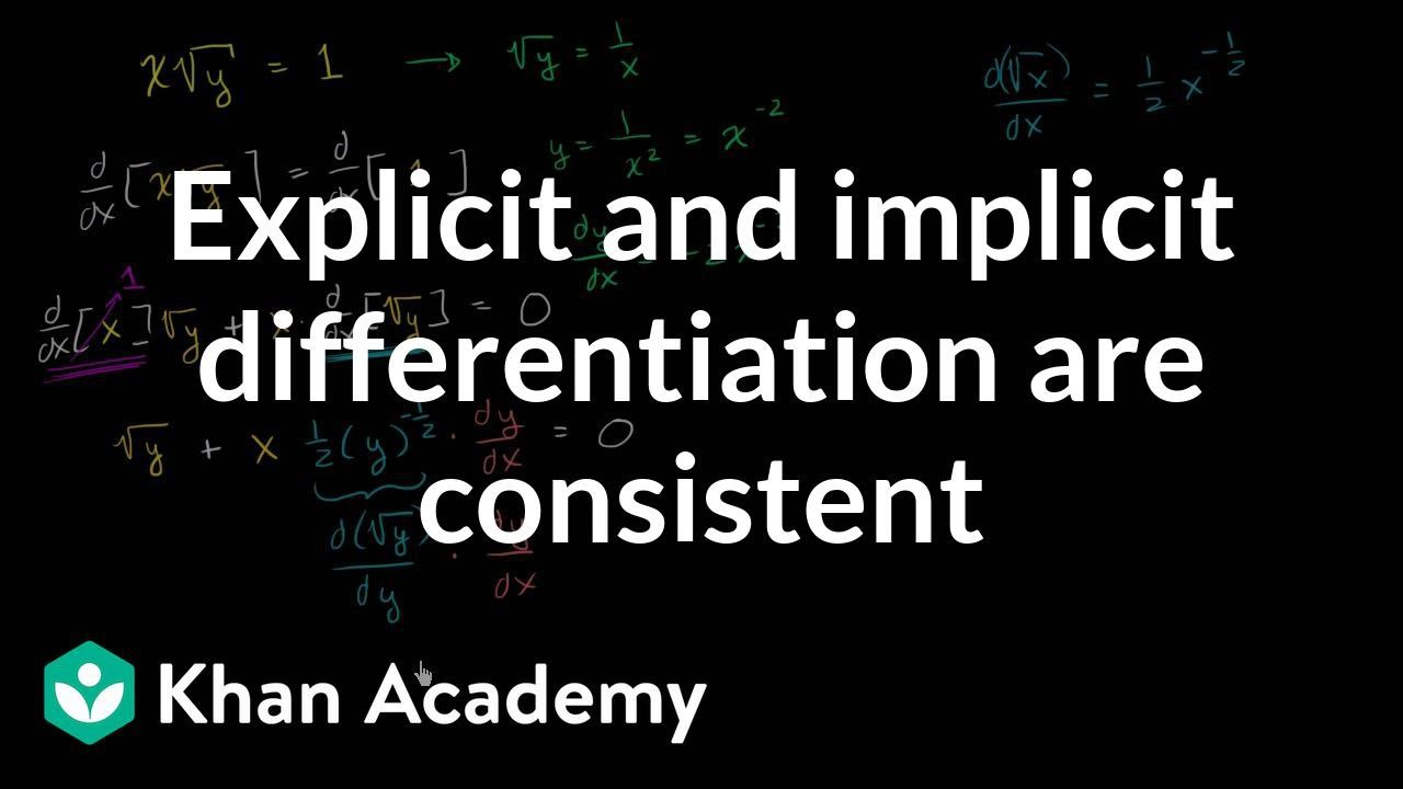 Showing explicit and implicit differentiation give same