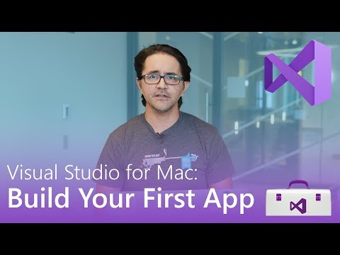 Visual Studio For Mac: Build Your First App