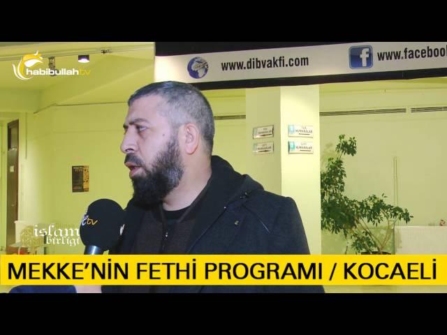 Mekke'nin Fethi Programı Röportajlar Mustafa Yıldırım