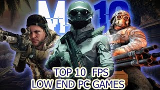 Top 10 First Person Shooting Low End PC Games of All Time
