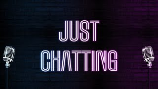 🔴Just Chatting !join !follow