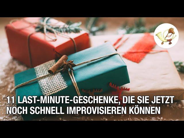 11 Last-Minute-Geschenke, die Sie jetzt noch schnell improvisieren können