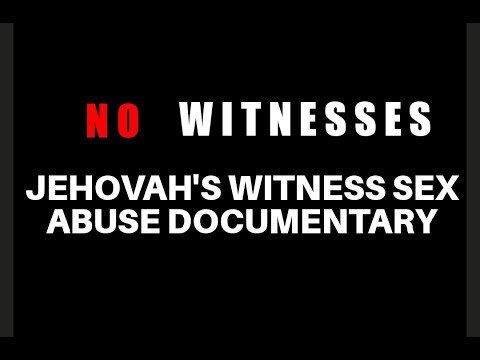 No Witnesses: Jehovah's Witness Sex Abuse News Documentary CTV