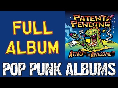 Patent Pending - Attack Of The Awesome (FULL ALBUM)