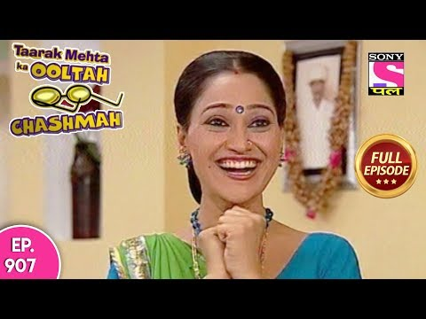 Taarak Mehta Ka Ooltah Chashmah - Full Episode 907  - 18th January, 2018