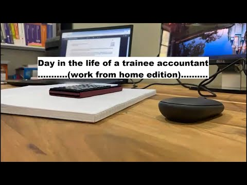 Day in the life of a Trainee Accountant (work from home edition)