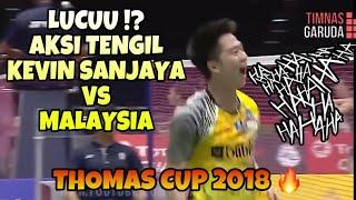 TERLUCU!! AKSI TENGIL KEVIN SANJAYA VS MALAYSIA THOMAS CUP 2018