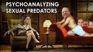 Psychoanalyzing: What Makes Sexual Predators Do What They Do?