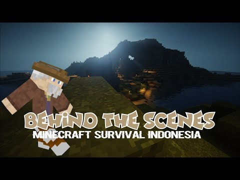 (Behind the Scene) Menebang Pohon! - Minecraft Survival Indonesia #1